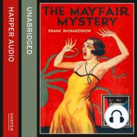 Mayfair Mystery, The