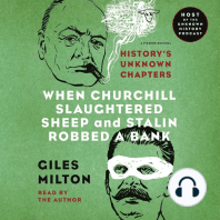When Churchill Slaughtered Sheep and Stalin Robbed a Bank