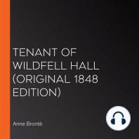 Tenant of Wildfell Hall (Original 1848 Edition)