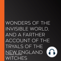 Wonders of the Invisible World, and A Farther Account of the Tryals of the New England Witches