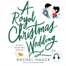 A Royal Christmas Wedding: The Royal Wedding Series