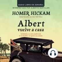 Albert vuelve a casa: La historia, en cierto modo real, de un hombre, su esposa y su caimán