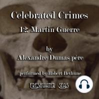 Martin Guerre: Celebrated Crimes, book 12