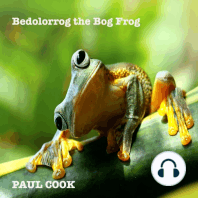 Bedolorrog the Bog Frog