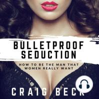 Bulletproof Seduction