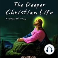 The Deeper Christian Life
