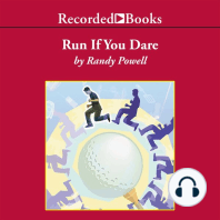 Run If You Dare