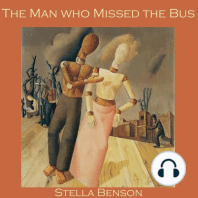 The Man who Missed the Bus