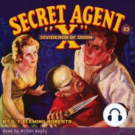 """Secret Agent X"""" #23"""