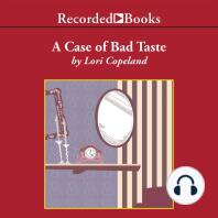A Case of Bad Taste
