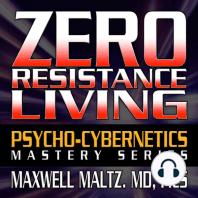 Zero Resistance Living