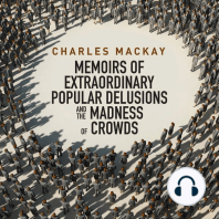 Memoirs of Extraordinary Populare Delusions and the Madness of Crowds