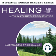 Healing with Nature's Frequencies