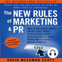 The New Rules of Marketing & PR, Fourth Edition: How to Use Social Media, Online Video, Mobile Applications, Blogs, News Releases, and Viral Marketing to Reach Buyers Directly