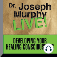 Developing Your Healing Consciousness