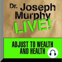 Adjust to Wealth and Health