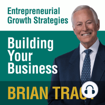 Building Your Business: Entrepreneural Growth Strategies