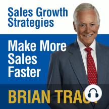 Make More Sales Faster: Sales Growth Strategies