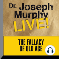 The Fallacy of Old Age