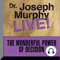 The Wonderful Power of Decision