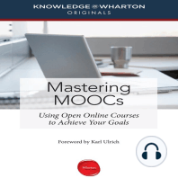 Mastering MOOCs: Using Open Online Courses to Achieve Your Goals