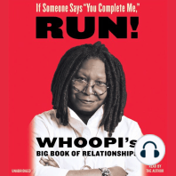 """If Someone Says """"You Complete Me,"""" RUN!"""