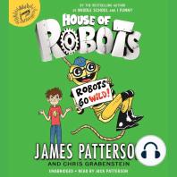 House of Robots: Robots Go Wild!