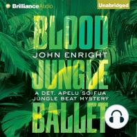 Blood Jungle Ballet