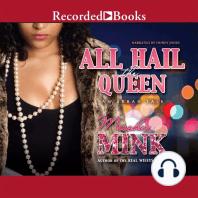 All Hail the Queen: An Urban Tale