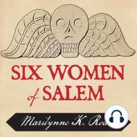 Six Women of Salem