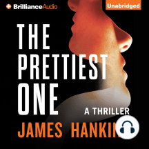 The Prettiest One: A Thriller
