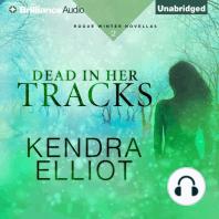 Dead in Her Tracks