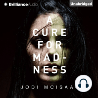 A Cure for Madness
