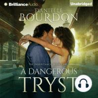 A Dangerous Tryst