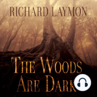 The Woods Are Dark