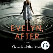 Evelyn, After: A Novel