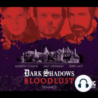 Dark Shadows - Bloodlust