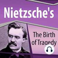 Nietzsche's The Birth of Tragedy