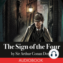 The Sign of the Four: Sherlock Holmes