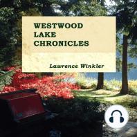 Westwood Lake Chronicles