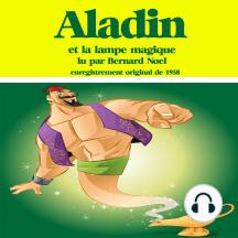 Aladin et la lampe magique: Les plus beaux contes pour enfants