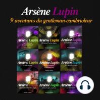 9 aventures d'Arsène Lupin, gentleman cambrioleur