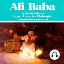 Ali Baba et les 40 voleurs: Les plus beaux contes pour enfants