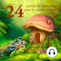 24 contes et chansons pour les petits enfants