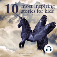10 Most Inspiring Stories For Kids: Best of stories and tales for children