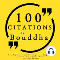 100 citations de Bouddha