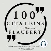 100 citations de Gustave Flaubert