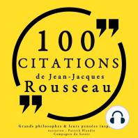 100 citations de Jean-Jacques Rousseau