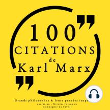 100 citations de Karl Marx: Comprendre la philosophie