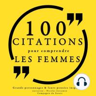 100 citations pour comprendre les femmes